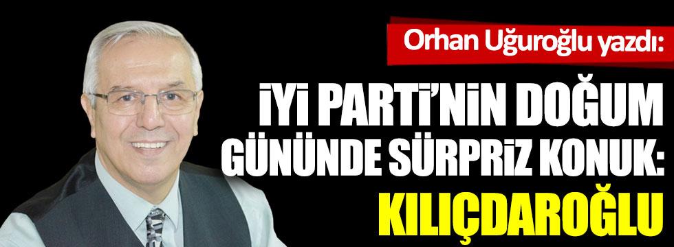İYİ Parti'nin doğum gününde sürpriz konuk: Kılıçdaroğlu