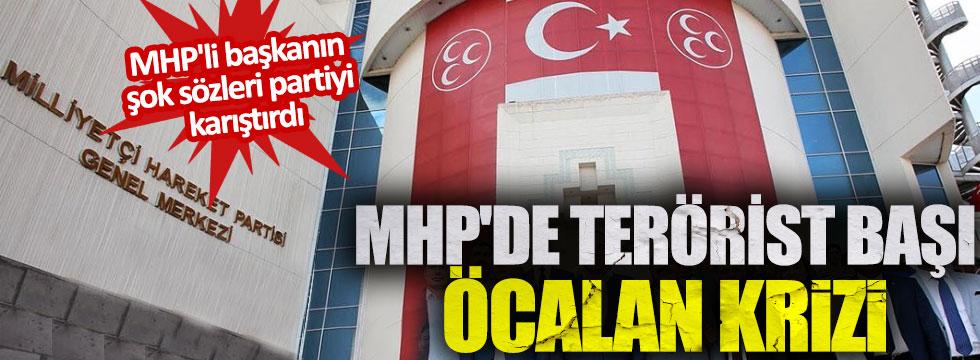 MHP'de terörist başı Öcalan krizi. MHP'li başkanın şok sözleri partiyi karıştırdı