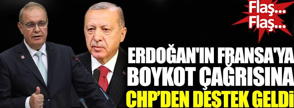 Erdoğan'ın Fransa'ya boykot çağrısına CHP'den destek geldi