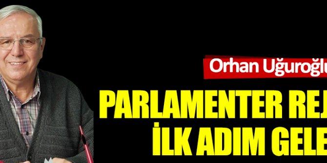 Parlamenter rejime ilk adım gelecek