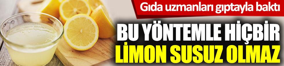 Bu yöntemle hiçbir limon susuz olmaz.  Gıda uzmanları gıptayla baktı