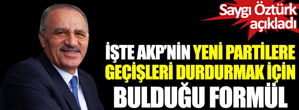 Saygı Öztürk, AKP'nin yeni partilere geçişlerin önüne geçmek için bulduğu formülü açıkladı