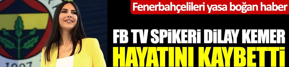 Fenerbahçe TV spikeri Dilay Kemer kansere yenik düştü, hayatını kaybetti