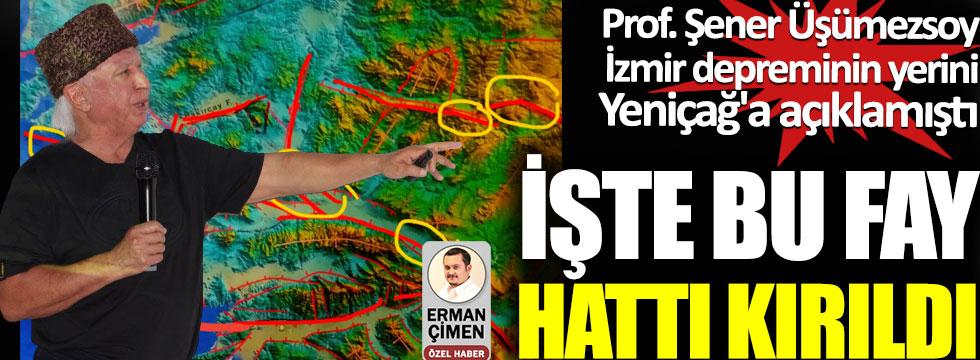 Prof. Şener Üşümezsoy İzmir depreminin yerini Yeniçağ'a açıklamıştı, İşte bu fay hattı kırıldı