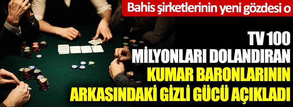 TV 100 milyonları dolandıran kumar baronlarının arkasındaki gizli gücü açıkladı