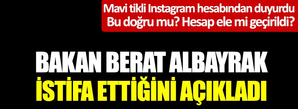 Flaş... Flaş... Bakan Berat Albayrak istifa ettiğini açıkladı. Mavi tikli Instagram hesabından duyurdu. Bu doğru mu? Hesap ele mi geçirildi?
