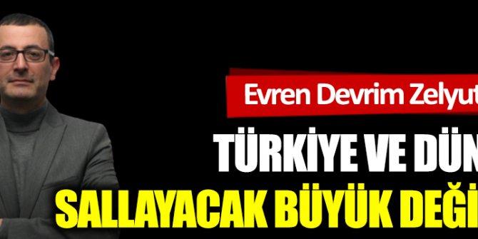 Türkiye ve dünyayı sallayacak büyük değişim!