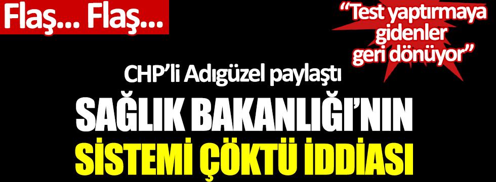Sağlık Bakanlığı'nın sistemi çöktü iddiası. CHP'li Mustafa Adıgüzel açıkladı: Test yaptırmaya gidenleri geri döndü