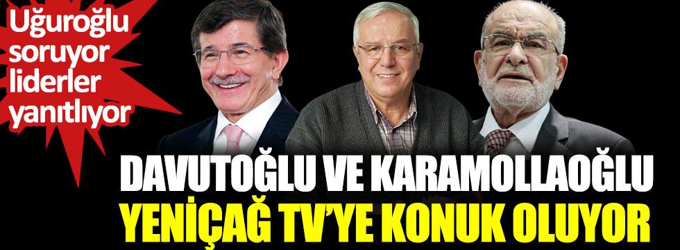 Davutoğlu ve Karamollaoğlu Yeniçağ TV'ye konuk oluyor