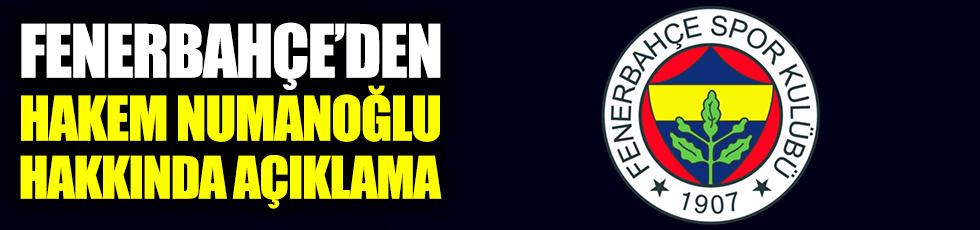 Fenerbahçe'den hakem Numaoğlu hakkında açıklama