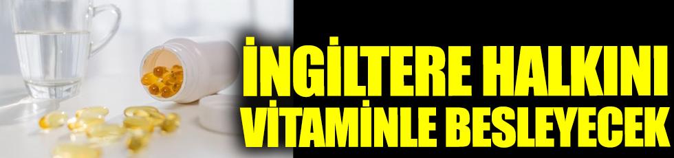İngiltere halkını vitaminle besleyecek