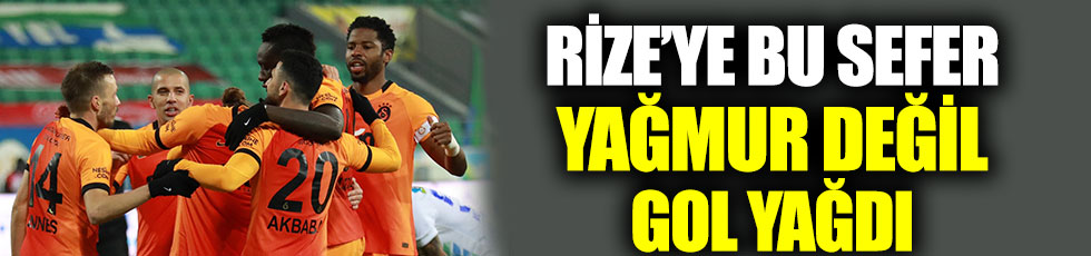 Galatasaray'dan Rize'de gol yağmuru