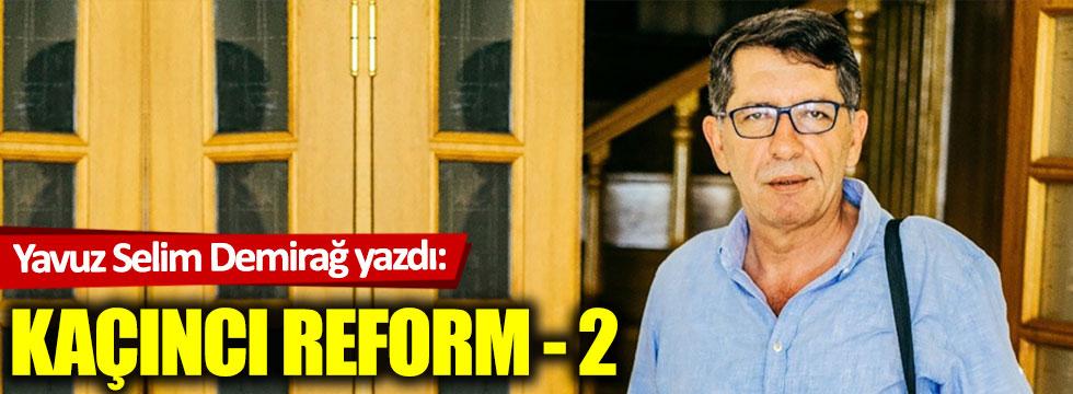 Kaçıncı Reform - 2