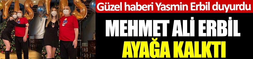 Güzel haberi Yasmin Erbil duyurdu: Mehmet Ali Erbil ayağa kalktı!