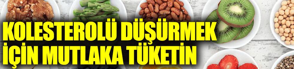 Kolesterolü düşürmek için mutlaka tüketin