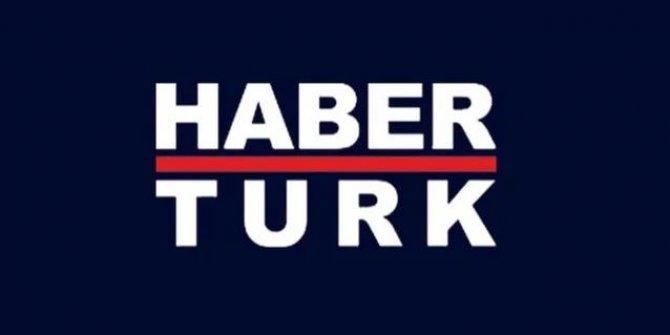 Habertürk'ten RTÜK'e çok sert ceza tepkisi