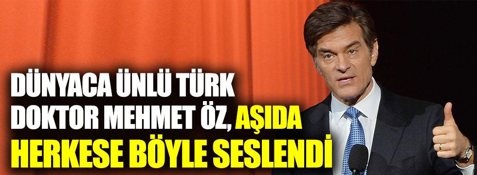 Dünyaca ünlü Türk doktor Mehmet Öz, korona aşısında herkese böyle seslendi