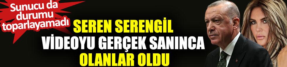 Seren Serengil Cumhurbaşkanı Erdoğan ve Bilal Göregen'in videosunu gerçek sanınca olanlar oldu, sunucu da durumu toparlayamadı