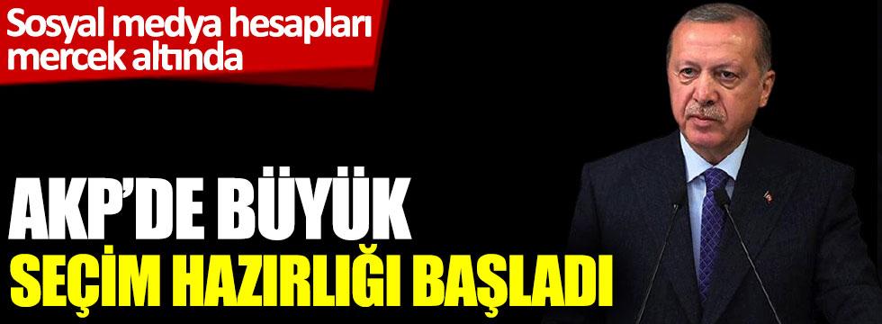 AKP'de büyük seçim hazırlığı başladı. Sosyal medya hesapları mercek altında