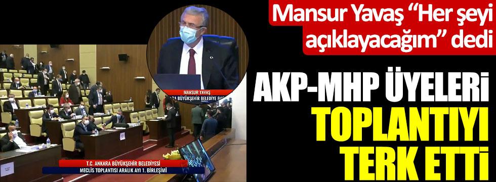 """Mansur Yavaş """"Her şeyi açıklayacağım"""" dedi, AKP-MHP üyeleri toplantıyı terk etti"""