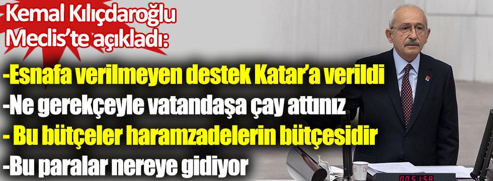 CHP lideri Kılıçdaroğlu Meclis'te açıkladı