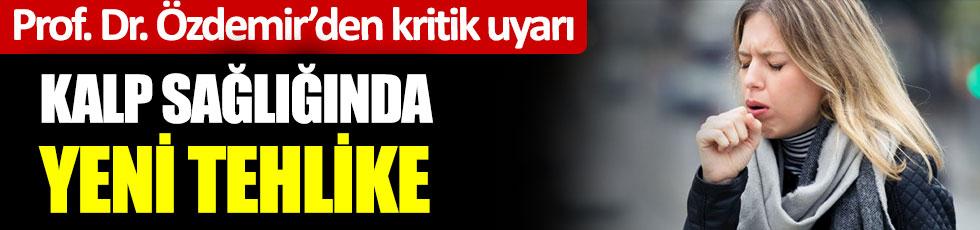 Prof. Dr. Ramazan Özdemir'den kritik uyarı. Kalp ve damar sağlığında yeni tehlike. Tüketmeden önce bin kere düşünün