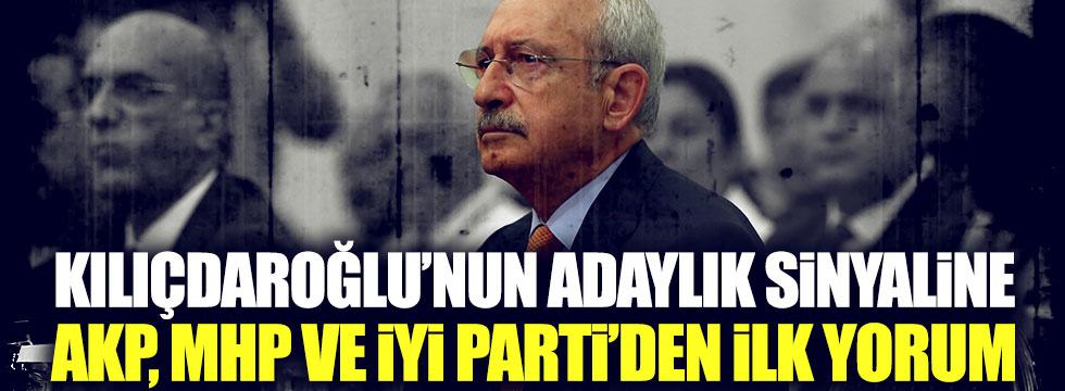 Kılıçdaroğlu'nun adaylık sinyaline AKP, MHP ve İYİ Parti'den ilk yorum
