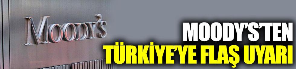 Moody's'ten Türkiye'ye flaş uyarı