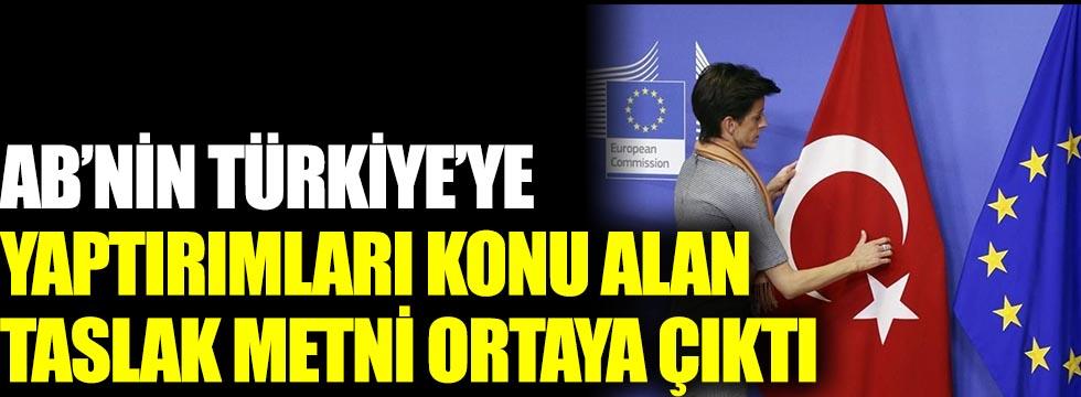 AB'nin Türkiye'ye yaptırımları konu alan taslak metni ortaya çıktı