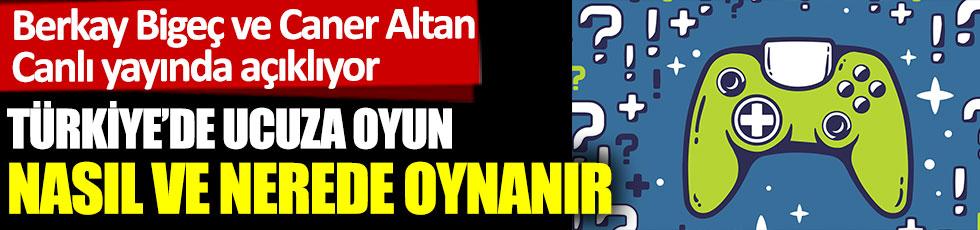 Türkiye'de ucuza oyun nasıl ve nerede oynanır? Caner Altan ve Berkay Bigeç anlatıyor