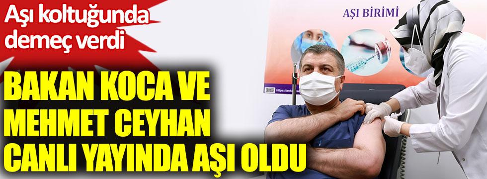 Sağlık Bakanı Fahrettin Koca ve Mehmet Ceyhan canlı yayında korona aşısı oldu