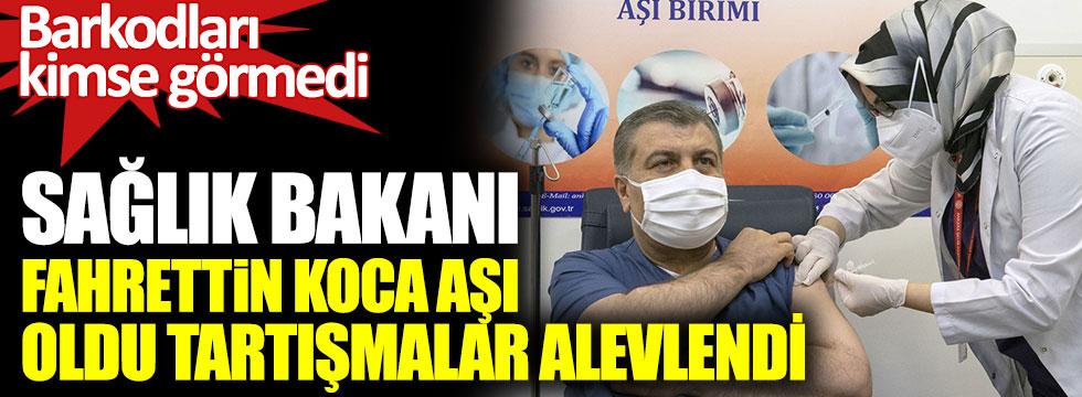 Sağlık Bakanı Fahrettin Koca aşı oldu tartışmalar alevlendi