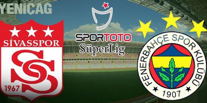Sivasspor- Fenerbahçe maçı canlı anlatım