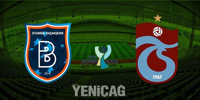 Başakşehir-Trabzonspor maçı ne zaman? Saat kaçta? Hangi kanalda?