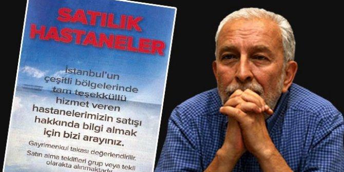 Sözcü yazarı Emin Çölaşan yazdı. Doktoru, personeli, binasıyla satılık tam teşekküllü hastaneler