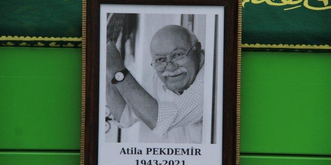 Oyuncu Atilla Pekdemir son yolculuğuna uğurlandı