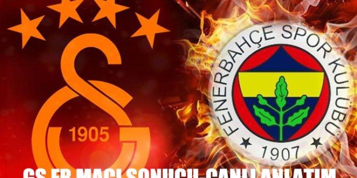 Galatasaray Fenerbahçe maçı saat kaçta? Canlı anlatım