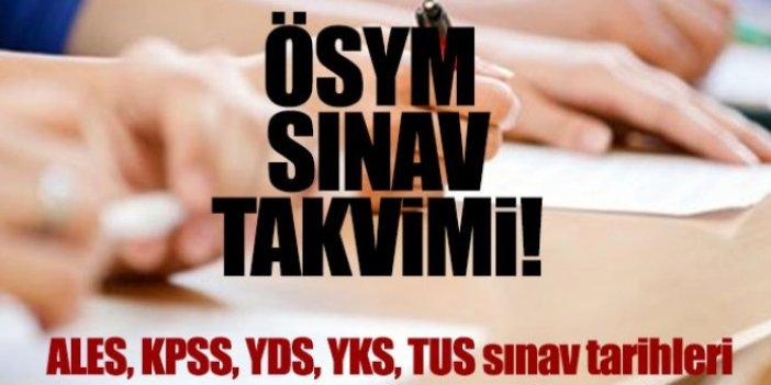 2019 ÖSYM sınav takvimi: YKS KPSS ALES YDS sınavı ne zaman?