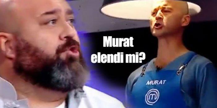 MasterChef Türkiye'de Murat elendi mi?