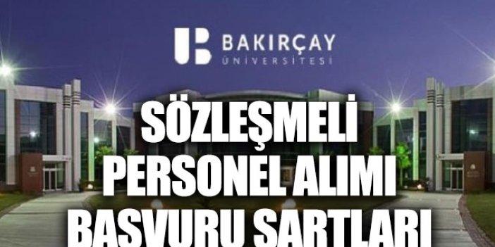İzmir Bakırçay Üniversitesi sözleşmeli personel alımı başvuru şartları