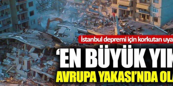 Prof. Dr. Ahmet Ercan: Depremde en büyük yıkımı Avrupa Yakası yaşayacak