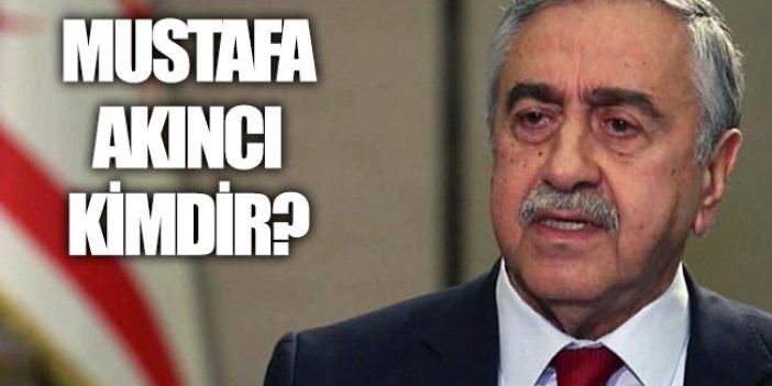 Mustafa Akıncı kimdir? Mustafa Akıncı'ya ne oldu