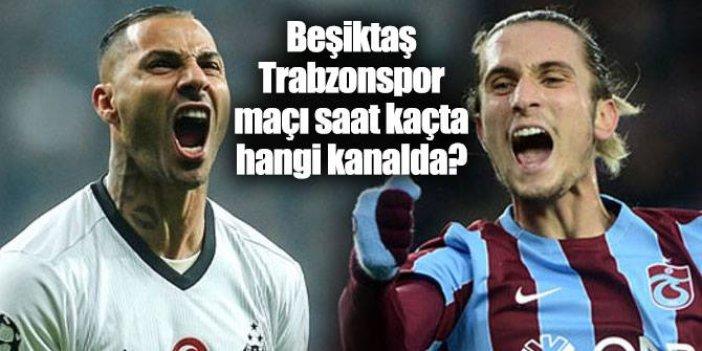 Beşiktaş Trabzonspor maçı ilk 11'ler belli oldu