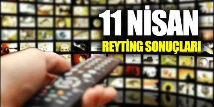 11 Nisan Perşembe Reyting sonuçları açıklandı