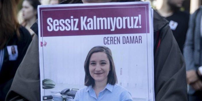 Ceren Damar'ın katilini savunan avukattan skandal savunma