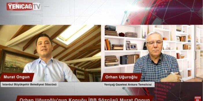 İBB Sözcüsü Murat Ongun Yeniçağ TV'ye açıkladı: Yardım bütçesi 5 kat artabilir