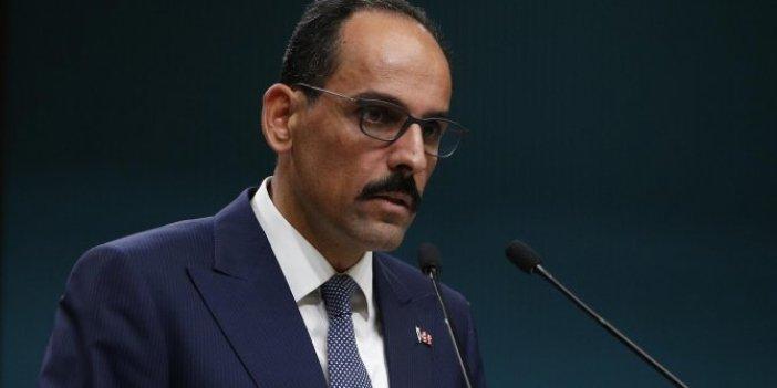 İbrahim Kalın'dan Kemal Kılıçdaroğlu'na destek geldi