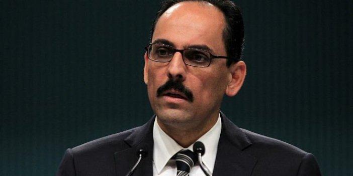 Cumhurbaşkanlığı Sözcüsü İbrahim Kalın'dan İzmir açıklaması