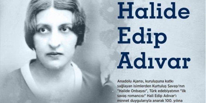 Türk edebiyatının 'ilk savaş romancısı': Halide Edip Adıvar
