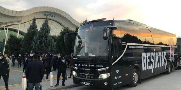 Beşiktaş Hatay'a ulaştı